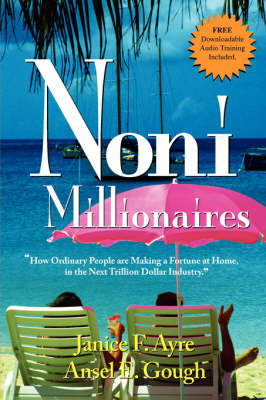 Noni Millionaires by Janice Ayre, Ansel Gough