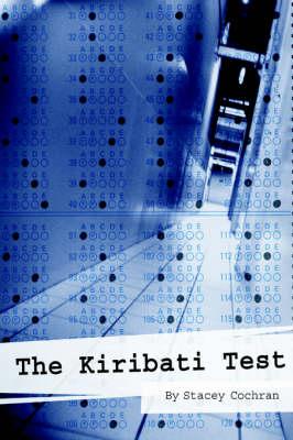 The Kiribati Test by Stacey Cochran