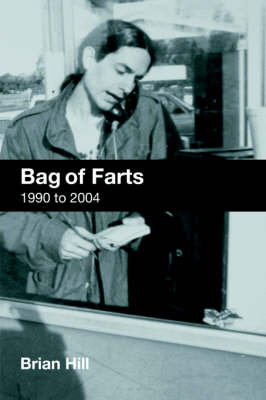 Bag of Farts by Brian Hill