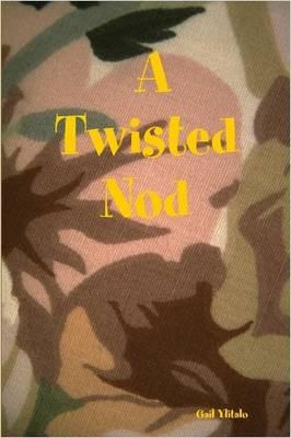A Twisted Nod by Gail Ylitalo