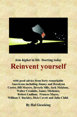 Reinvent Yourself by Hal Gieseking