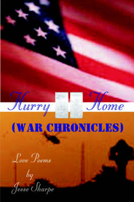 Hurry Home (War Chronicles) by Jesse Sharpe