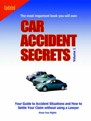 Car Accident Secrets by DS Publications