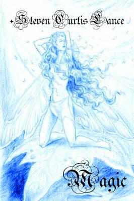 Magic by +Steven, Curtis Lance