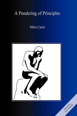 A Pondering of Principles by Mike Casto