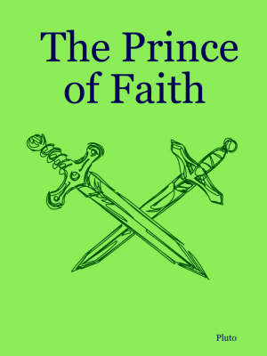 The Prince of Faith by Pluto