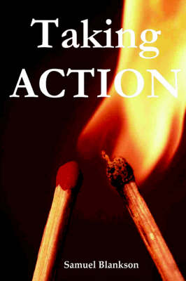 Taking Action by Samuel Blankson