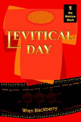 Levitical Day by Wren Blackberry