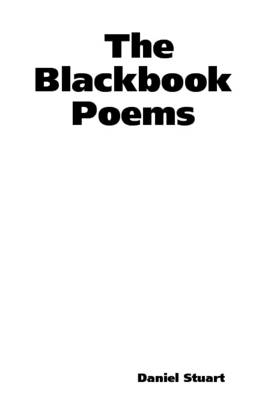 The Blackbook Poems by Daniel,  Dosa Stuart