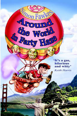 Around The World In Farty Haze by Simon Fawkes