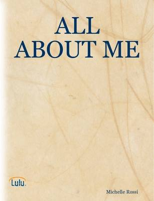 All About ME by Michelle Rossi