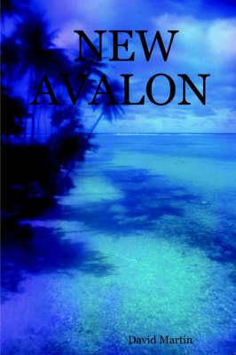 New Avalon by David Martin