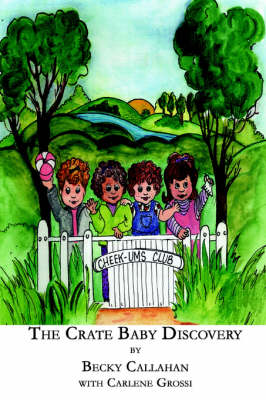 The Crate Baby Discovery by Becky Callahan
