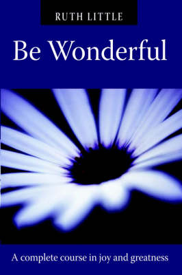 Be Wonderful by Ruth Little