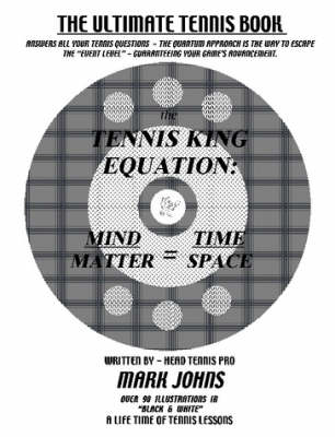 The Tennis King Equation by Mark Johns