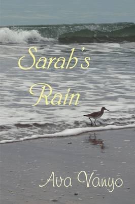 Sarah's Rain by Ava Vanyo