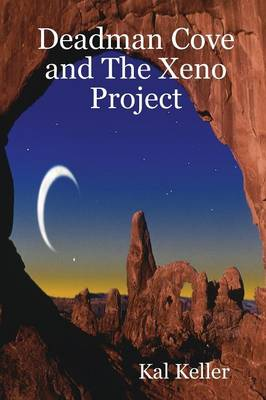 Deadman Cove and The Xeno Project by Cal, Kuzma Black