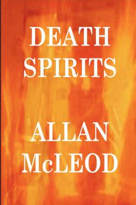Death Spirits by Allan McLeod