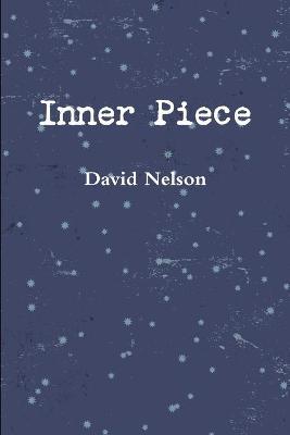 Inner Piece by David Nelson