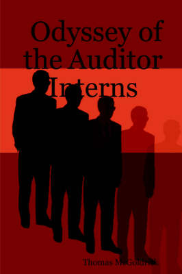 Odyssey of the Auditor Interns by Thomas McGoldrick