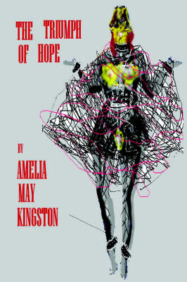 The Triumph of Hope by Amelia, May Kingston