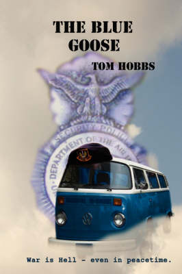The Blue Goose by Tom Hobbs