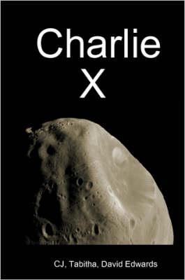 Charlie X by David Edwards