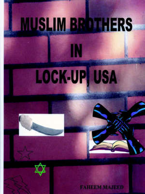 Muslim Brothers in Lock-up, USA by Faheem Majeed
