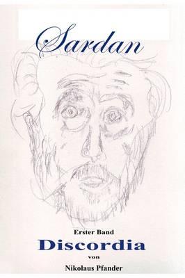 Sardan - Discordia by Dr. Nikolaus Pfander