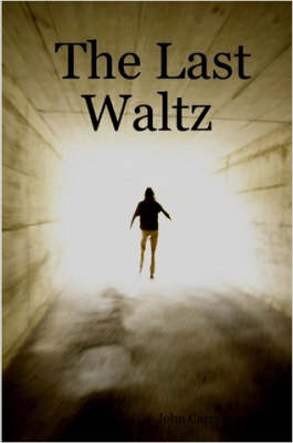 The Last Waltz by John Carruthers