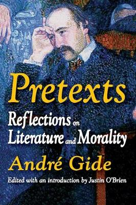 Pretexts Reflections on Literature and Morality by Justin O'Brien