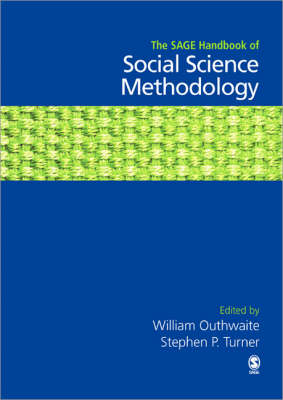 The SAGE Handbook of Social Science Methodology by William Outhwaite