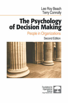 The Psychology of Decision Making People in Organizations by Lee Roy Beach, Terry Connolly