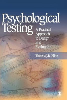 Psychological Testing A Practical Approach to Design and Evaluation by Theresa J. B. Kline