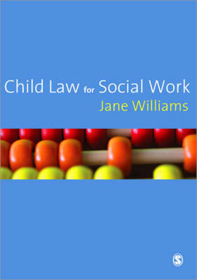 Child Law for Social Work by Jane Williams