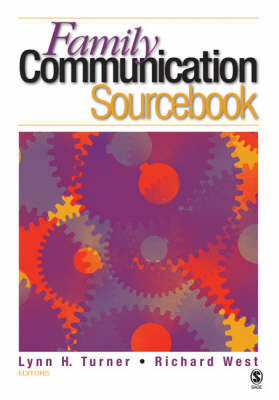 The Family Communication Sourcebook by Lynn H. Turner