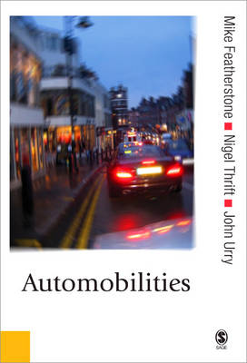 Automobilities by Mike Featherstone