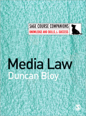 Media Law by Duncan Bloy