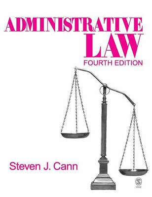 Administrative Law by Steven J. Cann
