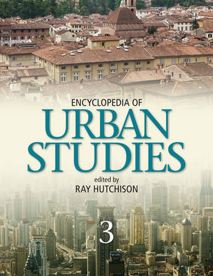 Encyclopedia of Urban Studies by Ray Hutchison