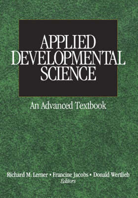 Applied Developmental Science An Advanced Textbook by Richard M. Lerner