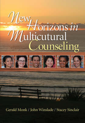 New Horizons in Multicultural Counseling by Gerald D. Monk, John M. Winslade, Stacey L. Sinclair