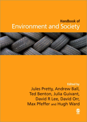 The SAGE Handbook of Environment and Society by Jules N. Pretty