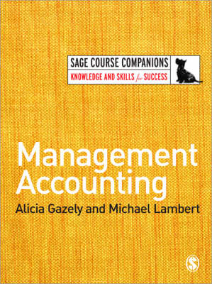 Management Accounting by Alicia Gazely, Michael Lambert