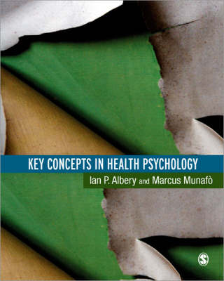 Key Concepts in Health Psychology by Ian Albery, Marcus R. Munafo