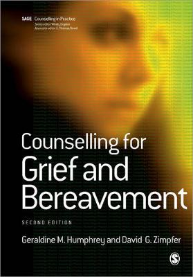 Counselling for Grief and Bereavement by Geraldine M. Humphrey, David G. Zimpfer