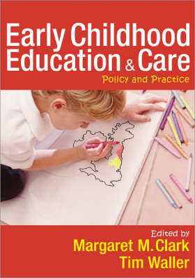 Early Childhood Education and Care Policy and Practice by Margaret Clark
