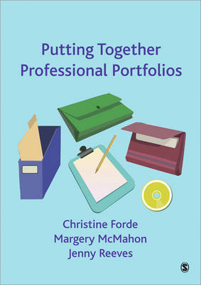 Putting Together Professional Portfolios by Christine Forde, Margery McMahon, Jenny Reeves