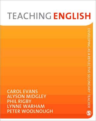 Teaching English by Carol Evans, Alyson Midgley, Phil Rigby, Lynne Warham