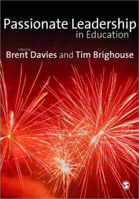 Passionate Leadership in Education by Brent Davies